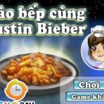 Vào bếp cùng Justin Bieber